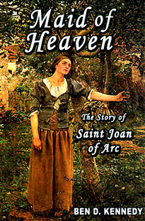 Click for more about Maid of Heaven The Story of Saint Joan of Arc at Amazon.com